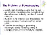 the problem of bootstrapping