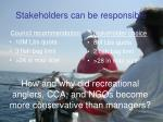 stakeholders can be responsible