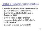 status of fishsmart recommendations