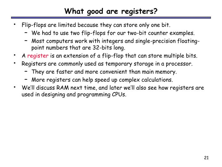 What good are registers?