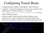configuring transit beans