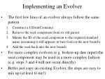 implementing an evolver