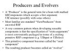 producers and evolvers