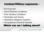 combat military exposures