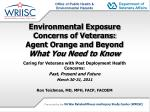 environmental exposure concerns of veterans agent orange and beyond what you need to know