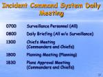 incident command system daily meeting