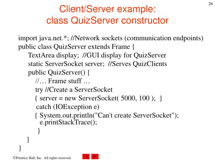 Client/Server example: