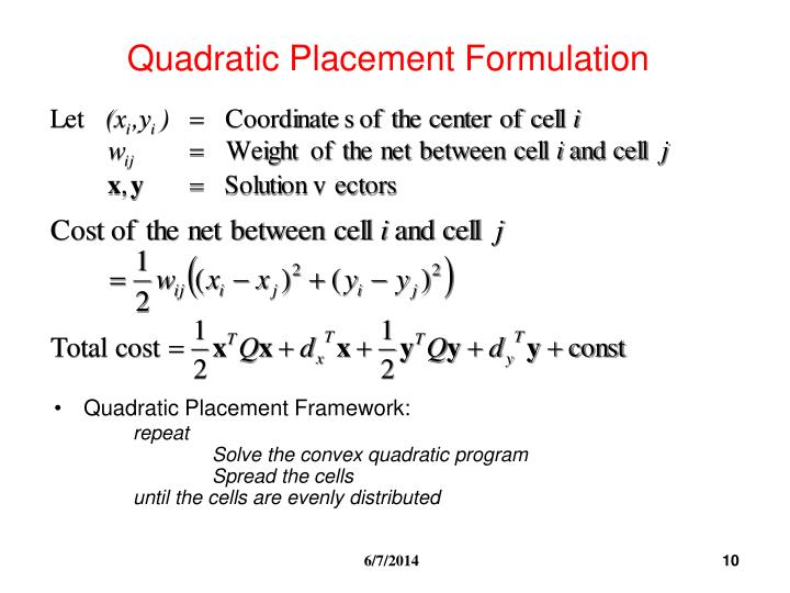 Quadratic Placement Formulation