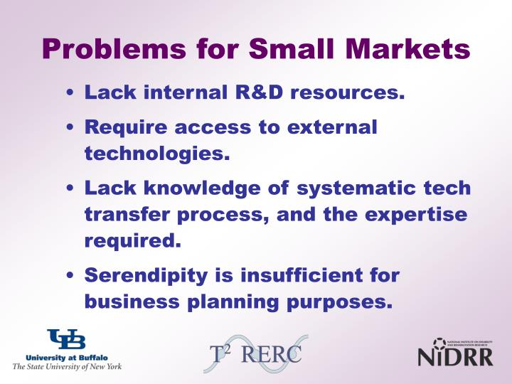 Problems for Small Markets