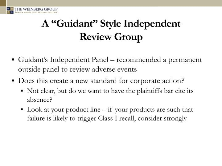 """A """"Guidant"""" Style Independent"""