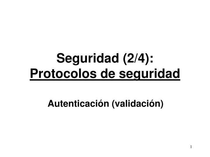 seguridad 2 4 protocolos de seguridad n.