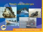 threats and challenges