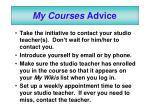 my courses advice