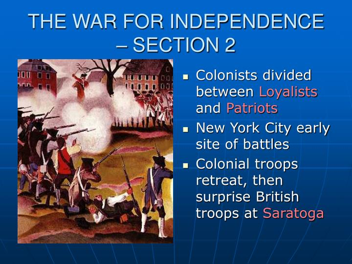 THE WAR FOR INDEPENDENCE – SECTION 2