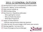 2011 12 general outlook