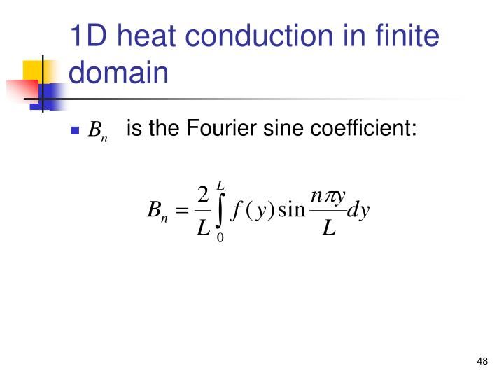 1D heat conduction in finite domain