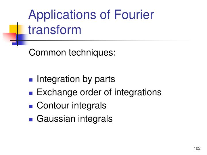 Applications of Fourier transform