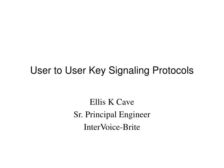 user to user key signaling protocols n.