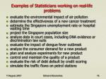 examples of statisticians working on real life problems