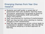 emerging themes from year one research