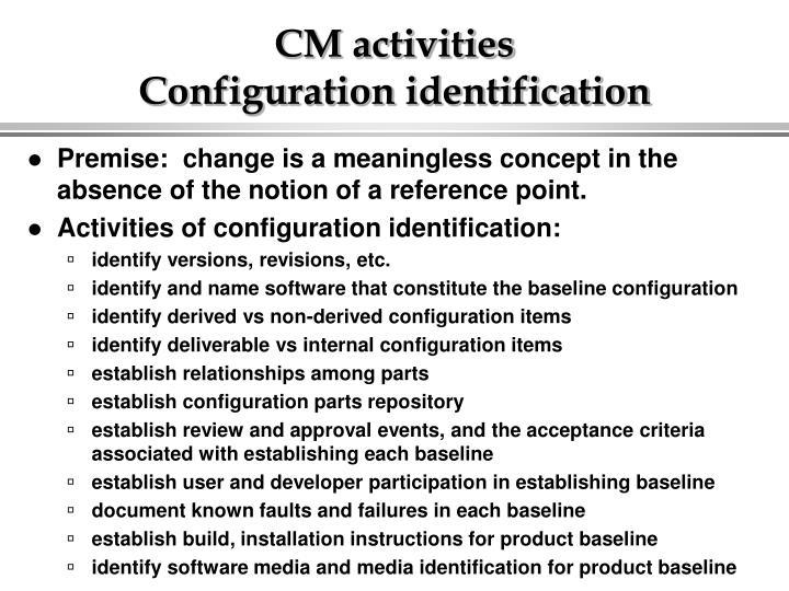 CM activities