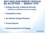why nuclear energy should be an option march 15th