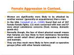 female aggression in context