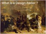 what is a design atelier
