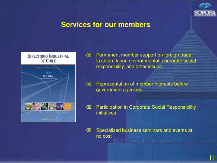 Services for our members