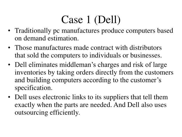 Case 1 (Dell)