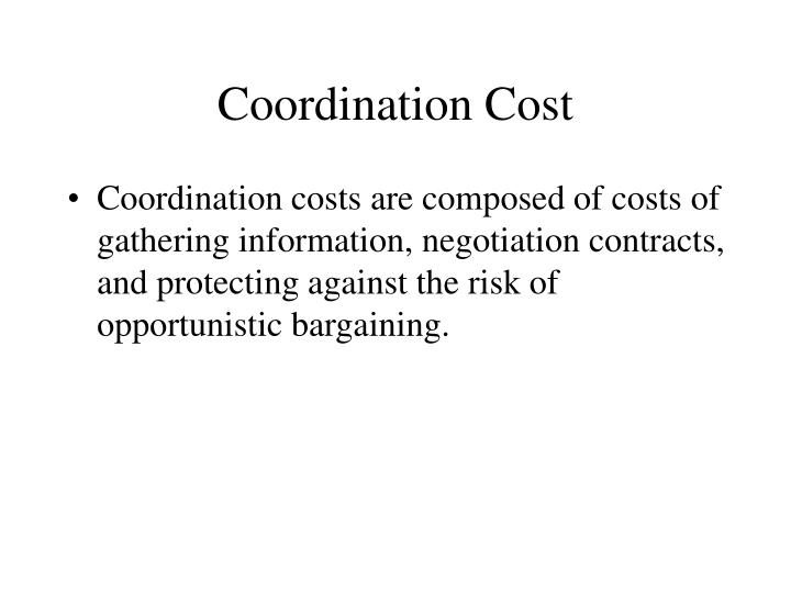 Coordination Cost