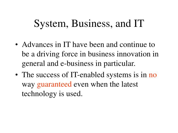 System, Business, and IT