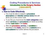 coding procedures services introduction to the surgery section 10040 699791