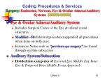 coding procedures services surgery endocrine nervous eye ocular adnexa auditory systems 60000 699991