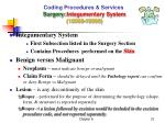 coding procedures services surgery integumentary system 10000 19999