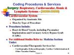 coding procedures services surgery respiratory cardiovascular hemic lymphatic systems 30000 399993