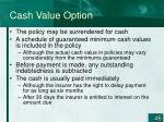 cash value option