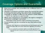coverage options and guarantees3