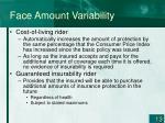 face amount variability1