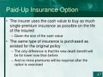 paid up insurance option