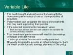variable life