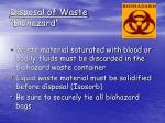 disposal of waste biohazard
