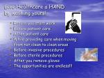 give healthcare a hand by washing yours