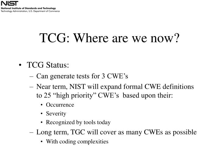 TCG: Where are we now?