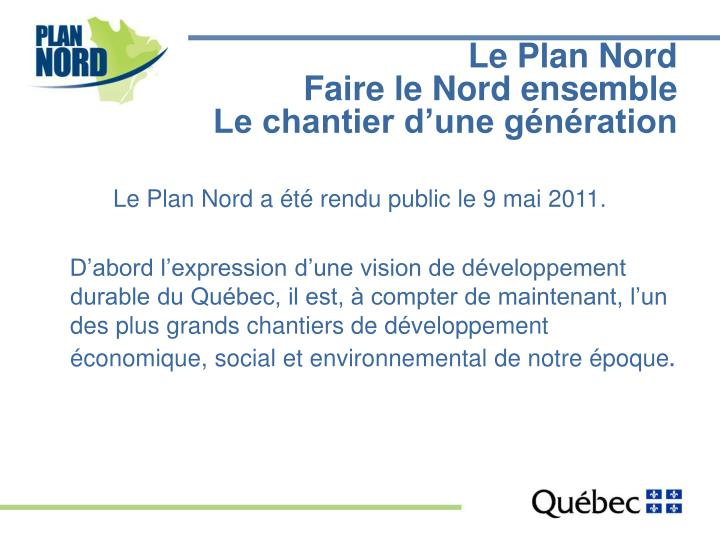Le Plan Nord
