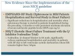new evidence since the implementation of the 2010 nice guideline