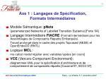 axe 1 langages de sp cification formats interm diaires
