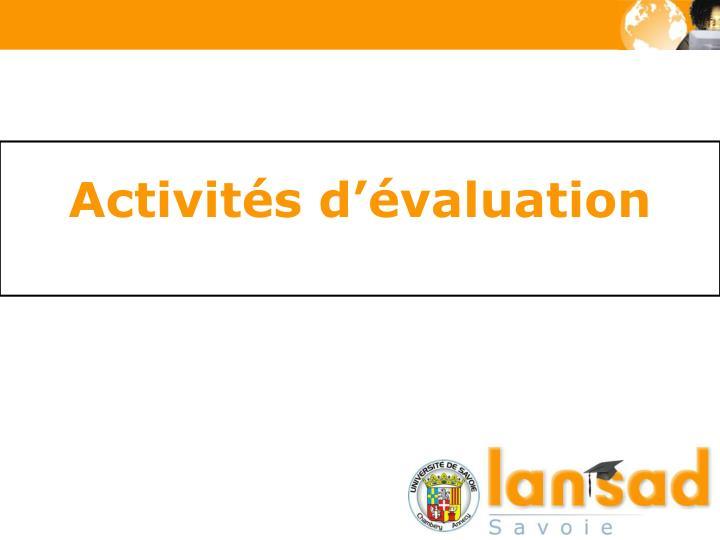 Activités d'évaluation
