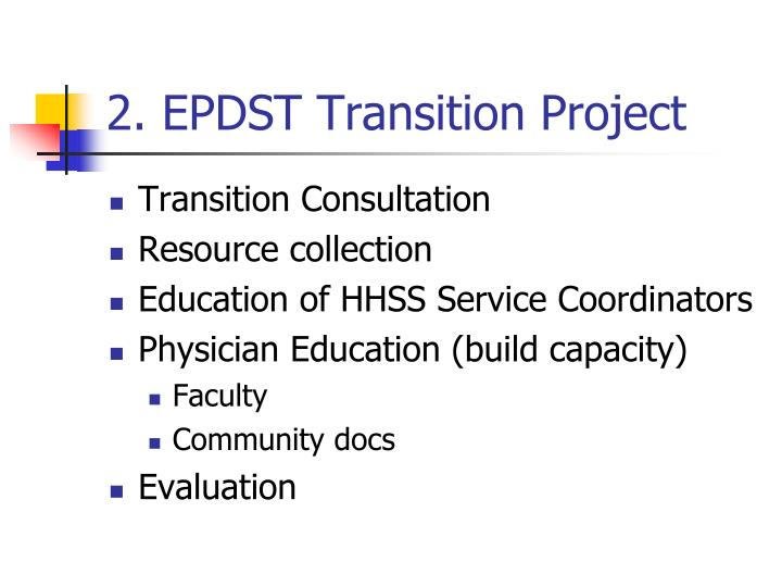 2. EPDST Transition Project