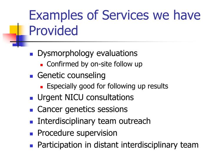 Examples of Services we have Provided